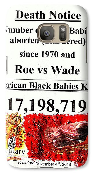 Galaxy Case featuring the painting Black Babies Killed Aborted Murdered 1 Since 1970 And Roe Vs Wade by Richard W Linford