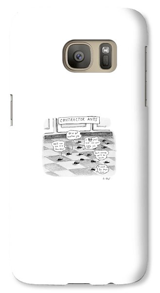 Ant Galaxy S7 Case - Contractor Ants Are Leaving A House. Ants' Speech by Roz Chast