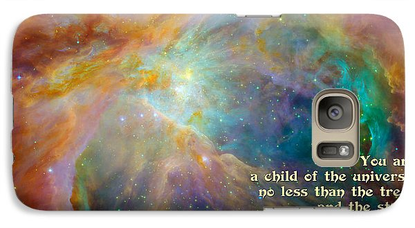 Galaxy Case featuring the digital art Desiderata - Child Of The Universe - Space by Ginny Gaura