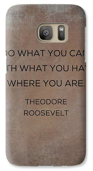 Galaxy Case featuring the photograph Do What You Can With What You Have by Kim Fearheiley