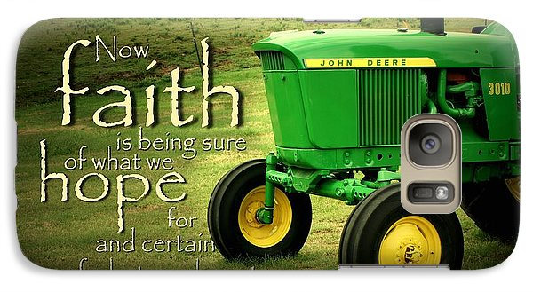 Pasture Galaxy S7 Case - Faith And Hope by Linda Fowler
