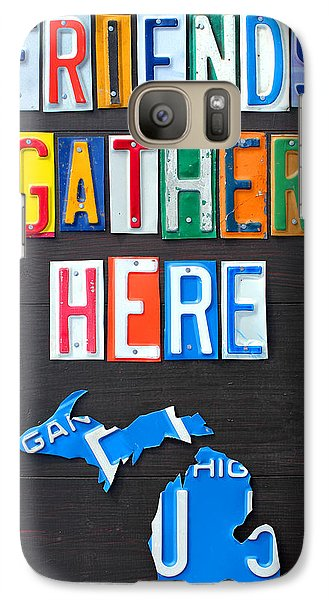 Michigan State Galaxy S7 Case - Friends Gather Here Recycled License Plate Art Lettering Sign Michigan Version by Design Turnpike
