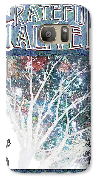 Galaxy Case featuring the digital art Grateful Alive Tree Of Live by John Fish