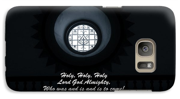Galaxy Case featuring the photograph He Is Coming - Revelation 4  8 by Ella Kaye Dickey