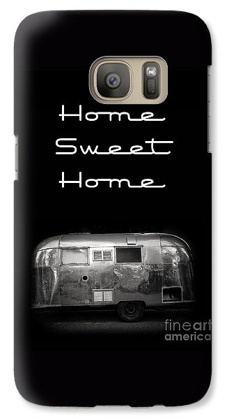 Home Sweet Home Vintage Airstream Galaxy S7 Case