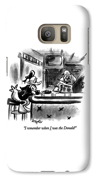 I Remember When I Was The Donald! Galaxy S7 Case