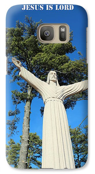 Galaxy Case featuring the photograph Jesus Is Lord by Lorna Rogers Photography