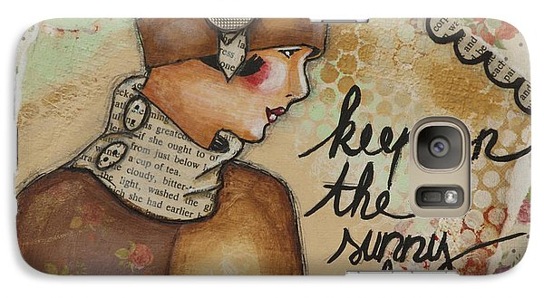 Galaxy Case featuring the mixed media Keep On The Sunny Side Inspirational Art by Stanka Vukelic