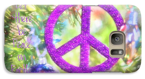 Let There Be Peace On Earth Galaxy S7 Case by Peggy Hughes