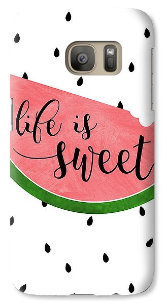 Life Is Sweet - Watermelon Galaxy S7 Case