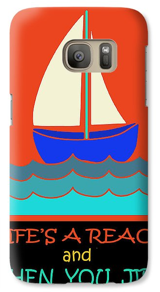 Galaxy Case featuring the digital art Life's A Reach And Then You Jibe by Vagabond Folk Art - Virginia Vivier