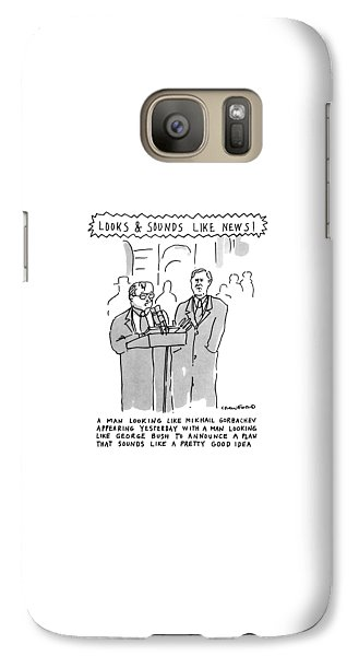 Looks & Sounds Like News! Galaxy S7 Case by Michael Crawford
