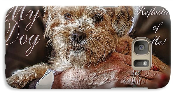 Galaxy Case featuring the digital art My Dog Is A Reflection Of Me by Kathy Tarochione