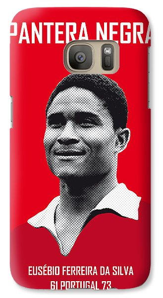 My Eusebio Soccer Legend Poster Galaxy S7 Case by Chungkong Art
