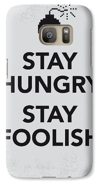 My Stay Hungry Stay Foolish Poster Galaxy S7 Case by Chungkong Art
