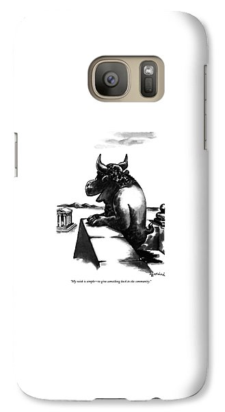 My Wish Is Simple - To Give Something Back Galaxy S7 Case