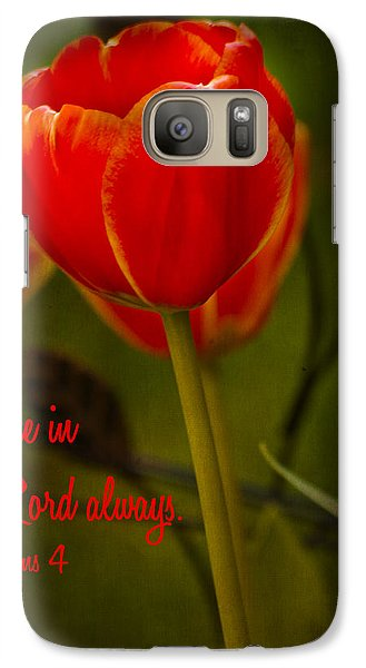 Rejoice In The Lord Galaxy S7 Case by Bill Barber
