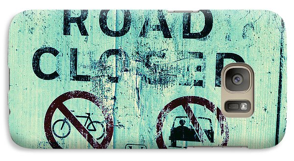 Galaxy Case featuring the photograph Road Closed by Laurie Tsemak