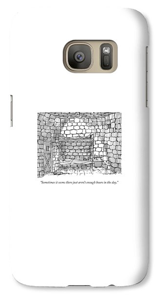 Dungeon Galaxy S7 Case - Sometimes It Seems There Just Aren't Enough Hours by Michael Crawford