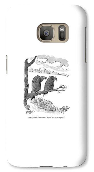 Sure, Dead Is Important.  But It Has To Taste Galaxy S7 Case