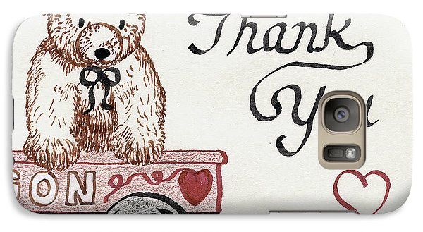 Galaxy Case featuring the drawing Teddy Bear Thank You by Betty Denise