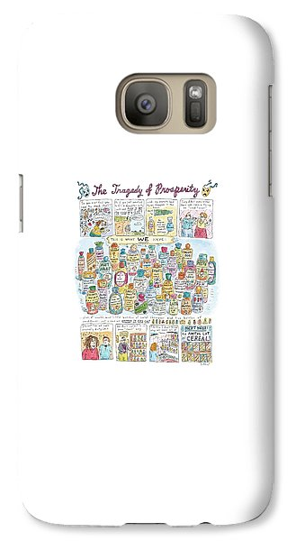 'the Tragedy Of Prosperity' Galaxy S7 Case by Roz Chast