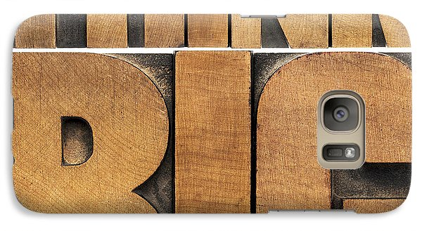 Galaxy Case featuring the photograph Think Big In Wood Type by Marek Uliasz