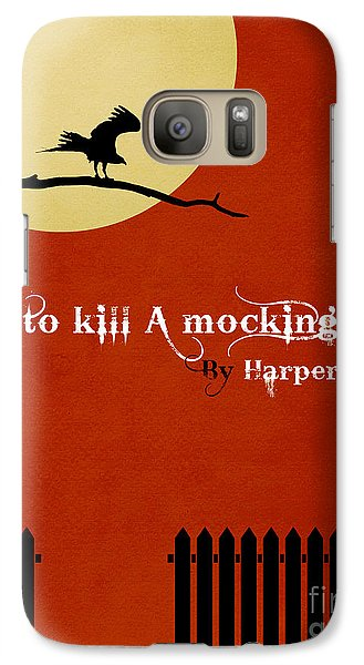 Mockingbird Galaxy S7 Case - To Kill A Mockingbird Book Cover Movie Poster Art 1 by Nishanth Gopinathan