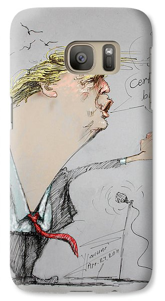 Trump In A Mission....much Ado About Nothing. Galaxy S7 Case