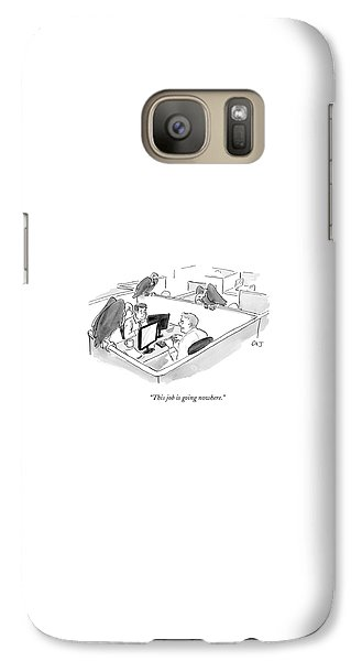 Vulture Galaxy S7 Case - Two Men In A Small Cubicle Speak To Each Other by Carolita Johnson