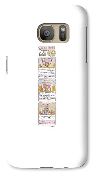 Valentines From Bill To Monica Galaxy S7 Case by Roz Chast