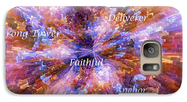 Galaxy Case featuring the digital art You Are The Lord by Margie Chapman