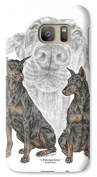 Galaxy Case featuring the drawing A Doberman Knows - Dobe Pinscher Dog Art Print by Kelli Swan