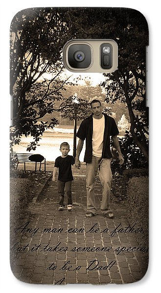 Galaxy Case featuring the photograph Be A Dad by Kelly Hazel