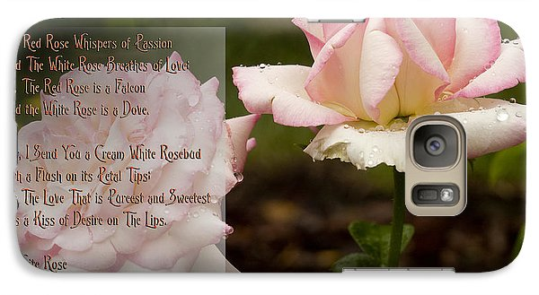 Galaxy Case featuring the photograph Cream White Rosebud With Poem by Barbara Middleton