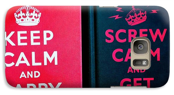 Galaxy Case featuring the photograph Keep Calm And Carry On by Nina Prommer