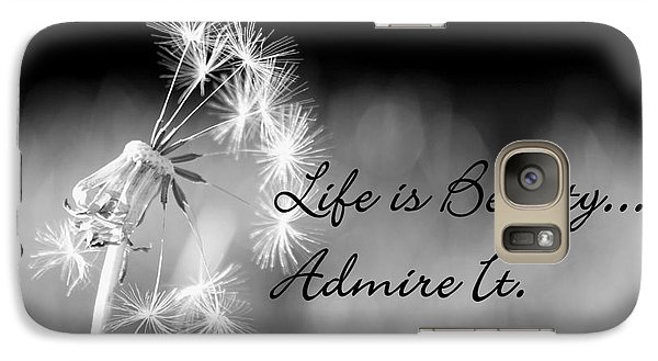 Galaxy Case featuring the photograph Life Is Beauty by Laurinda Bowling