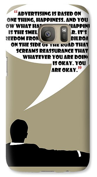 Advertising Is Happiness - Mad Men Poster Don Draper Quote Galaxy S7 Case
