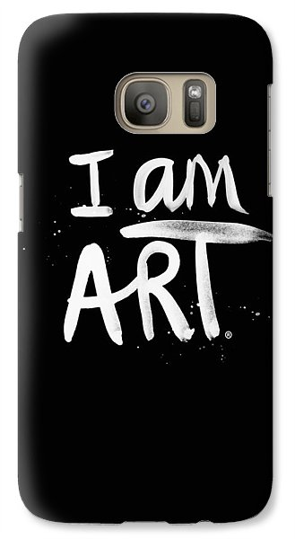 I Am Art- Painted Galaxy S7 Case