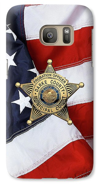 Galaxy Case featuring the digital art Darke County Municipal Court - Probation Officer Badge Over American Flag by Serge Averbukh
