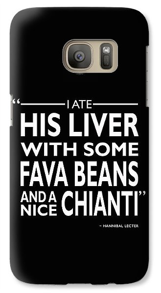 I Ate His Liver Galaxy S7 Case