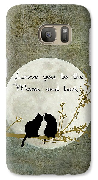 Love You To The Moon And Back Galaxy S7 Case