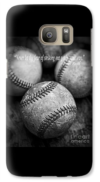 Babe Ruth Quote Galaxy S7 Case