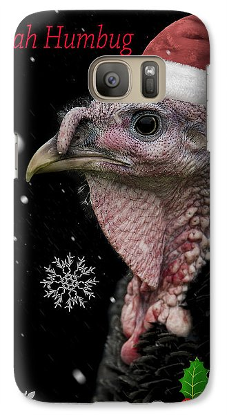 Turkey Galaxy S7 Case - Bah Humbug by Paul Neville