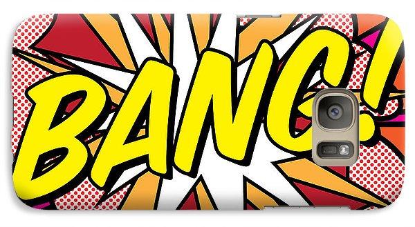 Bang Galaxy S7 Case