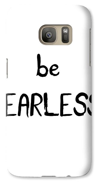 Be Fearless Galaxy Case by Emiliano Deificus