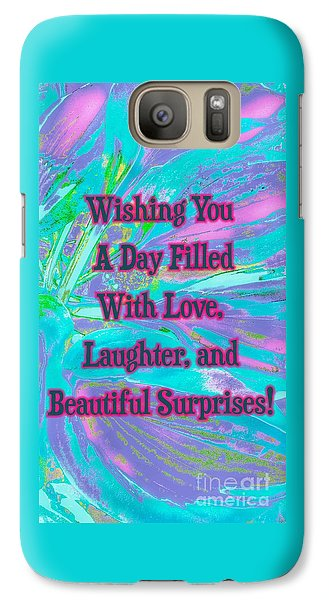Beautiful Surprises Galaxy S7 Case