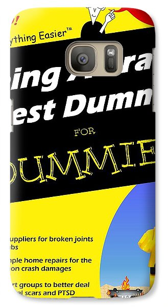 Galaxy Case featuring the photograph Being A Crash Test Dummy For Dummies by Mark Fuller