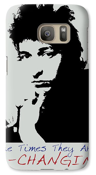 Bob Dylan Poster Print Quote - The Times They Are A Changin Galaxy S7 Case