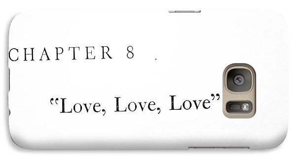 Galaxy Case featuring the photograph Chapter 8 Love Love Love Squared by Toni Hopper